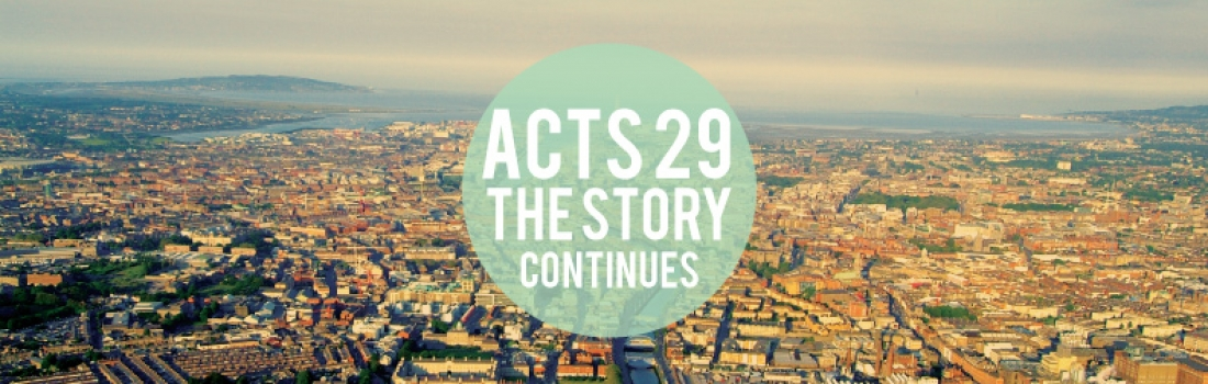 Part 8 – Acts 29 – Noel Kenny