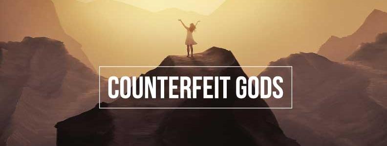 Counterfeit gods – Part 2 – Rob Duff