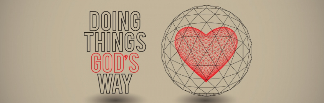 Doing things Gods Way – Part 1 – Noel Kenny