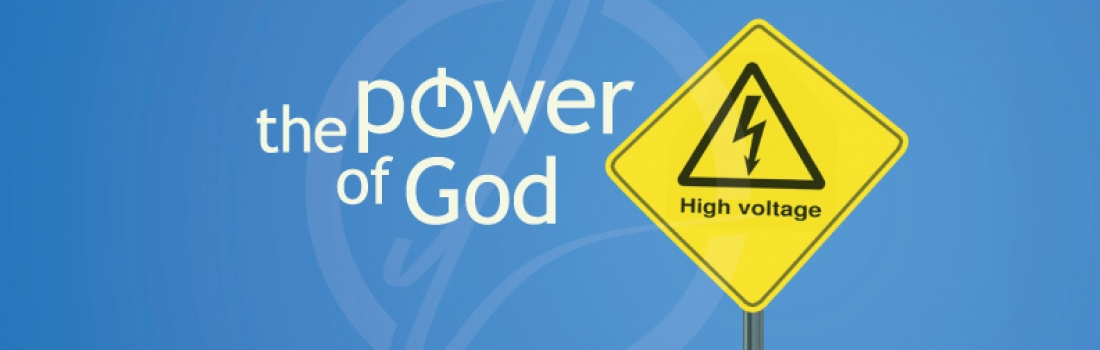 The Power of God – Part 4