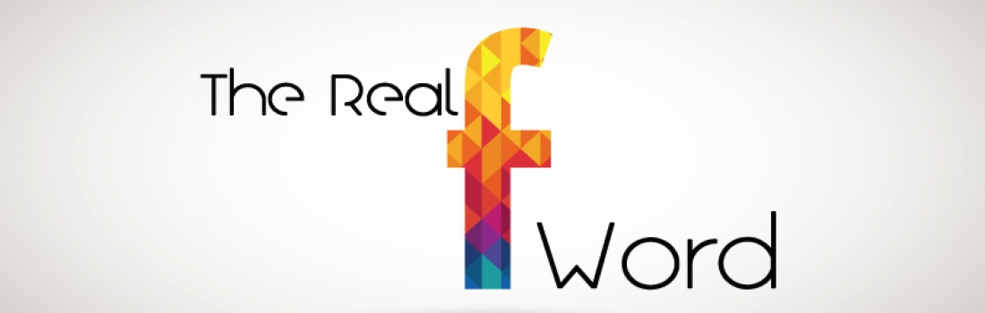 The Real F Word – Part 5